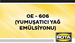 OE 606YUMUSATICIYAGEMULSIYONU