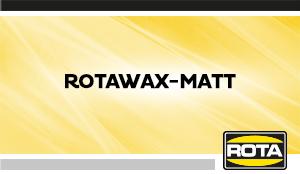 Rotawax Matt