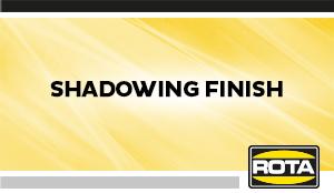 ShadowingFinish
